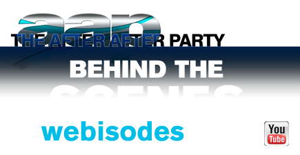 The After After Party - Behind the Scenes